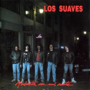 los_suaves-maldita_sea_mi_suerte-frontal