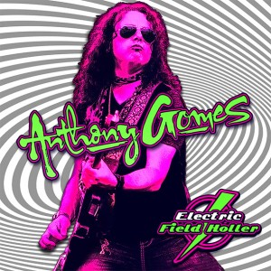 anthony-gomes-electricfieldholler