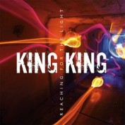 king-king-reachingforthelight