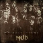 whiskey-myers-mud-73-1480276345